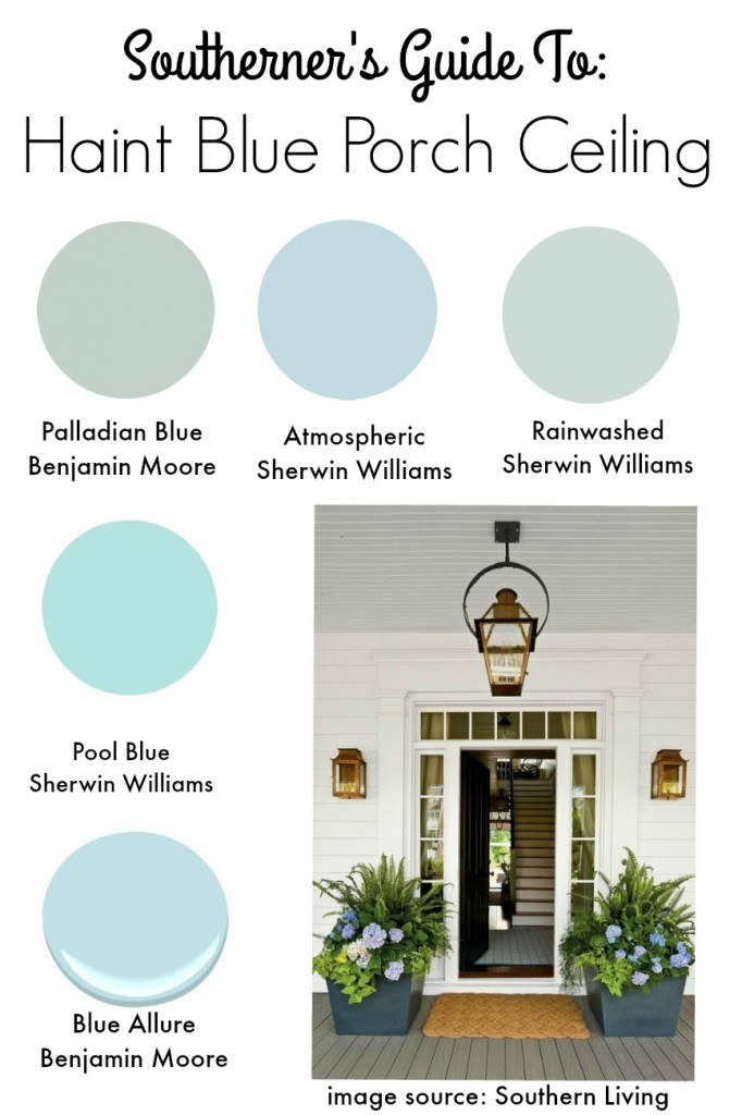 Haint Blue Ceiling on Porch Paint Guide
