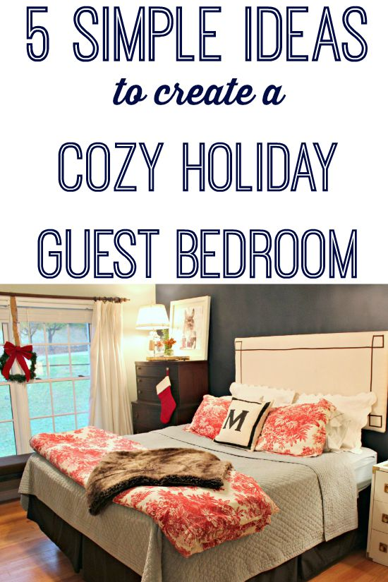Holiday Guest Bedroom for our Holiday Guests - Southern ...
