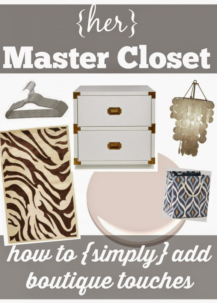 how to add boutique touches to master closet