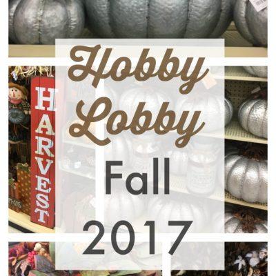 {Weekend Shopping} Fall at Hobby Lobby