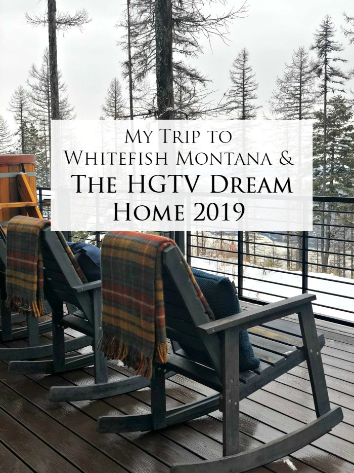 HGTV Dream Home 2019 Whitefish Montana