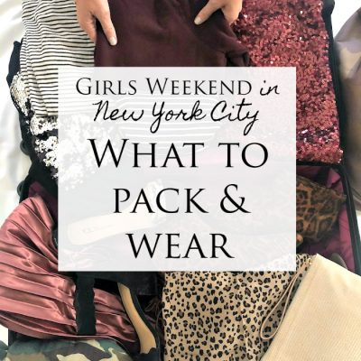 Weekend in New York City – What To Pack and Wear