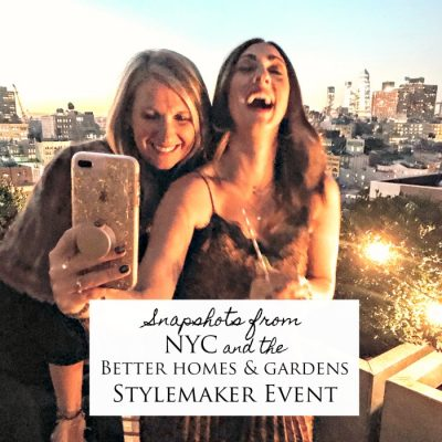 Snapshots from New York City and BH&G Stylemaker Event