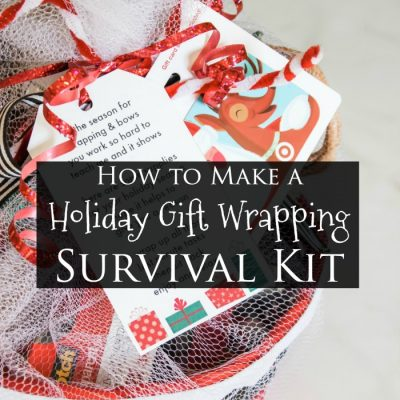 How to Make a Holiday Gift Wrapping Survival Kit