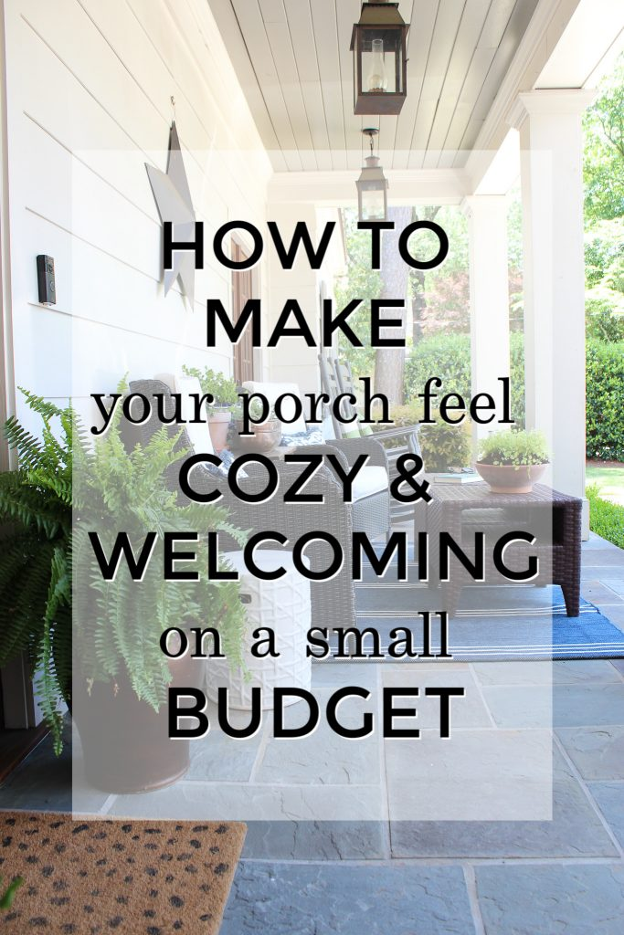 How to Make Porch Welcoming on a Small Budget