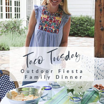 Taco Tuesday ||  Outdoor Fiesta Family Dinner