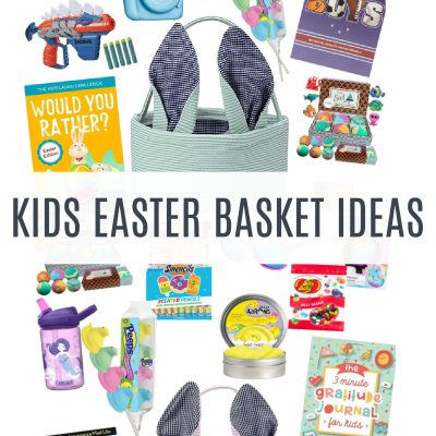 The Best Kids Easter Basket Ideas (All on Amazon!)