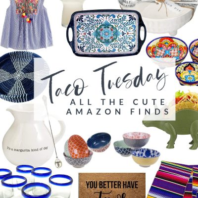 Taco Tuesday || All the Cute Amazon Finds
