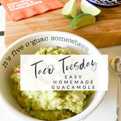 Taco Tuesday || Easy Homemade Guacamole