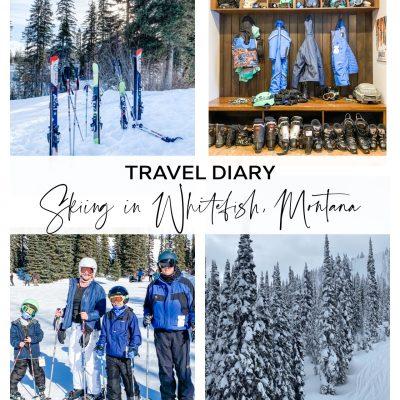 Travel Diary: Skiing in Whitefish, Montana