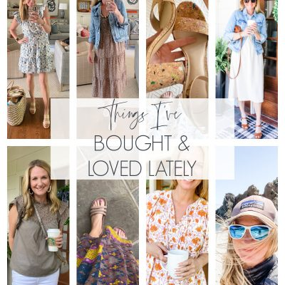 Things I've Bought and Loved Lately