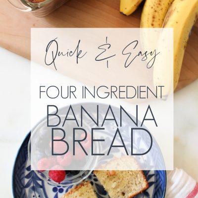 Quick & Easy Four Ingredient Banana Bread